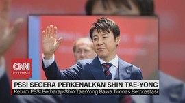 VIDEO: PSSI Segera Perkenalkan Shin Tae-Yong