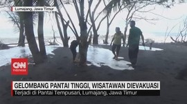 VIDEO: Gelombang Pantai Tinggi, Wisatawan Dievakuasi