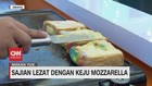 VIDEO: Sajian Lezat Dengan Keju Mozzarella