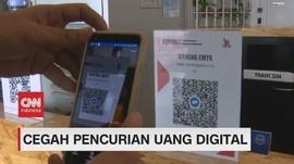 VIDEO: Cegah Pencurian Uang Digital