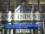BI Catat Uang Beredar Meningkat 7,1% per November 2019