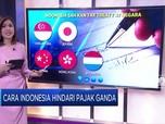 Ini Cara Indonesia Hindari Pajak Ganda