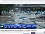 Pool Terendam Banjir, Blue Bird Masih Hitung Kerugian
