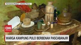 VIDEO: Melihat Kondisi Rumah Warga Kampung Pulo Pascabanjir