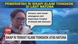 VIDEO: Sikap RI Terkait Klaim China atas Natuna