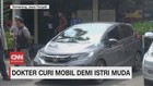 VIDEO: Dokter Curi Mobil demi Istri Muda