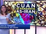 Cuan di Tengah Panasnya AS-Iran