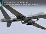 Adu Keren Drone RI Vs Drone AS yang Bunuh Soleimani