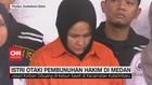 VIDEO: Istri Otaki Pembunuhan Hakim di Medan