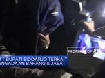 Bupati Sidoarjo Terjaring OTT KPK