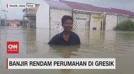 VIDEO: Banjir Masih Rendam Belasan Desa di Gresik