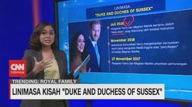 VIDEO: Linimasa Kisah 'Duke & Duchess of Sussex'