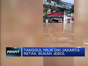 Anies Baswedan: Tanggul DKI Jakarta Retak, Bukan Jebol