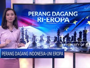 Perang Dagang Indonesia VS Uni Eropa