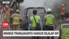 VIDEO: Minibus Transjakarta Hangus Dilalap Api