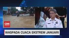 VIDEO: Waspada Cuaca Ekstrem Januari (1/3)