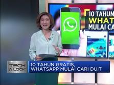 10 Tahun Gratis, Whatsapp Mulai Cari Duit
