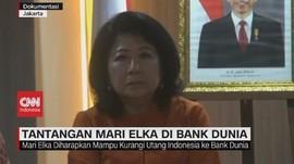 VIDEO: Tantangan Mari Elka Pangestu di Bank Dunia