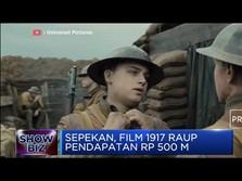 Film 1917 Raup Cuan Rp 500 M dalam Sepekan