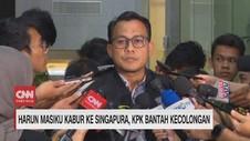 VIDEO: Harun Masiku Kabur ke Singapura, Ini Kata KPK
