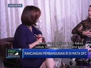 Begini Optimisme DFC Untuk Berinvestasi di Indonesia