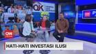 VIDEO: Hati-hati Investasi Ilusi