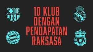 INFOGRAFIS: 10 Klub dengan Pendapatan Raksasa
