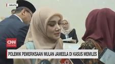 VIDEO: Menyoal Pemeriksaan Mulan Jameela di Kasus Mimiles