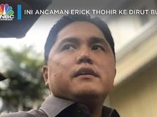 Tegas! Erick Thohir Ancam Pecat Direksi BUMN yang 'Nakal'