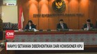 VIDEO: Wahyu Setiawan Diberhentikan Dari Komisioner KPU