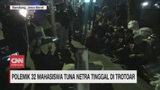 VIDEO: Puluhan Mahasiswa Tuna Netra Tinggal di Trotoar