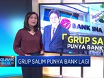 Grup Salim Punya Bank Lagi