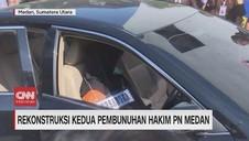 VIDEO: Rekonstruksi Kedua Pembunuhan Hakim PN Medan