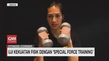 VIDEO: Uji Kekuatan Fisik dengan Special Force Training