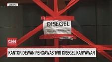 VIDEO: Kantor Dewan Pengawas TVRI Disegel Karyawan