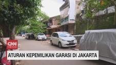 VIDEO: Aturan Kepemilikan Garasi di Jakarta