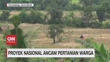 VIDEO: Proyek Nasional Ancam Pertanian Warga