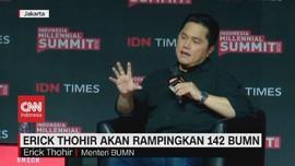 VIDEO: Erick Thohir Akan Rampingkan 142 BUMN