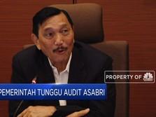 Luhut: Pemerintah Tunggu Audit Asabri
