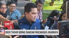 VIDEO: Erick Thohir Sering Diancam Pascakasus Jiwasraya