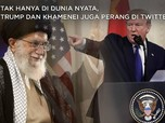 Simak Trump & Khamenei Perang di Twitter