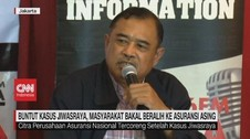 VIDEO: Buntut Jiwasraya, Masyarakat Bisa ke Asuransi Asing