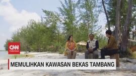 VIDEO: Memulihkan Kawasan Bekas Tambang (5/5)