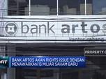 Bank Artos Siap Gelar Rights Issue