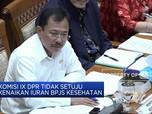 Ternyata Komisi IX DPR Tidak Setuju Iuran BPJS Kesehatan Naik