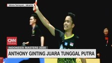 VIDEO: Anthony Ginting Juara Tunggal Putra