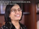 Yield Obligasi RI Terendah Sejak 2018, Mantap Bu Sri Mulyani