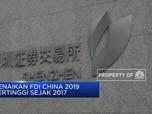 FDI China 2019 Tumbuh 5,8% (Yoy)