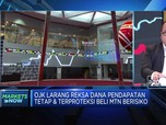 Telisik Aturan OJK Larang RDPT dan RDT Beli MTN Berisiko