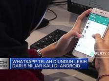WhatsApp Telah Diunduh 5 Miliar Kali di Android
